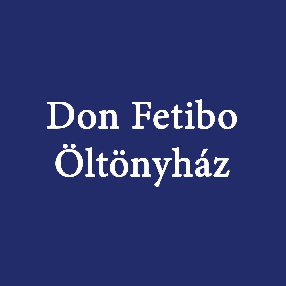 Don Fetibo Öltönyház
